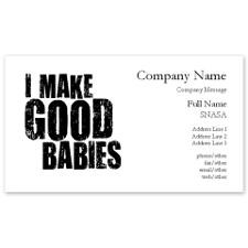 Make Good Babies Business Cards for