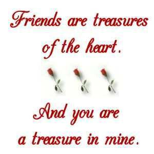 Friends Are Treasures of the Heart   Friendship Quote
