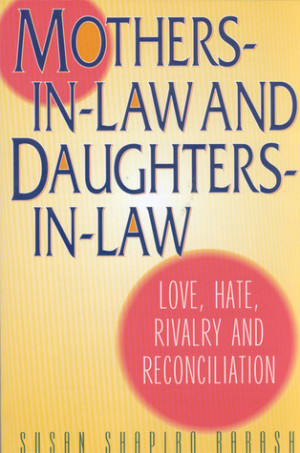 """Start by marking """"Mothers-in-Law and Daughters-in-Law: Love, Hate ..."""