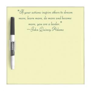 John Quincy Adams Leadership Quote Dry-Erase Board