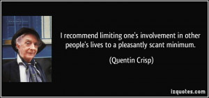 More Quentin Crisp Quotes