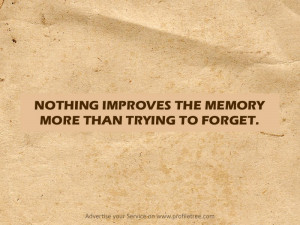 Memory-Forget-Quotes-ProfileTree_jpg photo Memory-Forget-Quotes ...