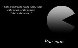 Pac-Man's Words Of Wisdom