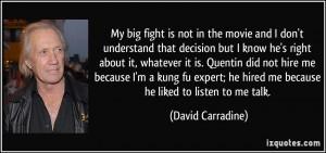David Carradine Kung Fu Quotes More david carradine quotes