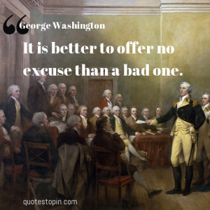 Gee Washington Quote About Bad