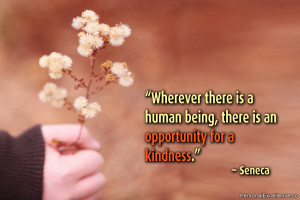 "Inspirational Quote: ""Wherever there is a human being, there is an ..."