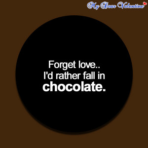 Funny love quotes - Forget love.. I'd rather fall