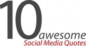 are 10 social media quotes which you don t want to miss social media ...