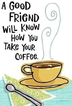 coffee quotes for facebook pictures | Friend and coffee quote via ...