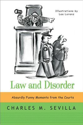 """... Disorder: Absurdly Funny Moments from the Courts"""" as Want to Read"""