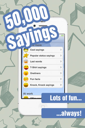 50,000 SAYINGS - Cool Sayings - The funny collection of lines, quotes ...