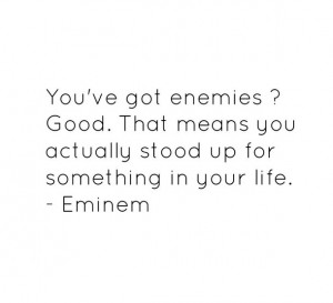 eminem, enemies, hate, haters, life, love, music, quotes