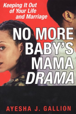 """Start by marking """"No More Baby's Mama Drama"""" as Want to Read:"""