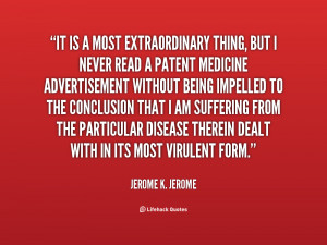 quote-Jerome-K.-Jerome-it-is-a-most-extraordinary-thing-but-132038_2 ...