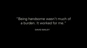 Quotation David Bailey Ugly Woman Meetville Quotes