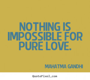 quotes about impossible love quotesgram
