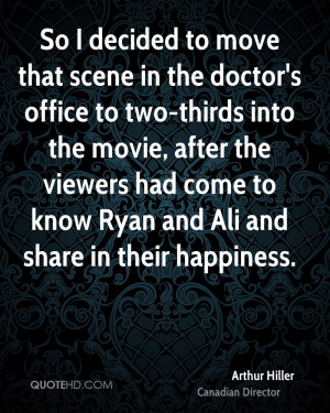 to move that scene in the doctor's office to two-thirds into the movie ...