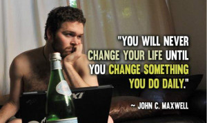 You'll Never Change Your Life quote