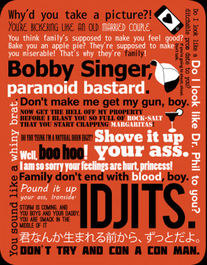 sarufish:Supernatural - Bobby Singer QuotesAvailable here. Soon to be ...