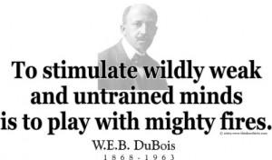 Design #GT115 W.E.B. DuBois - To stimulate