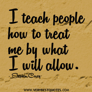 dealing with people quotes, treat me quotes
