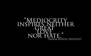 Mediocrity Black Inspires Vanna Bonta quotes wallpaper background