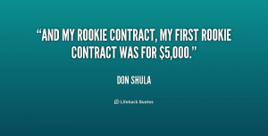And my rookie contract, my first rookie contract was for $5,000.""