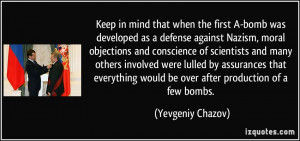bomb was developed as a defense against Nazism, moral objections ...