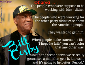 Bill Cosby Explains The Sad And Honest Truth About Obama's First Four ...