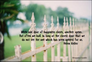 When one door of happiness closes, another opens, But often we look ...