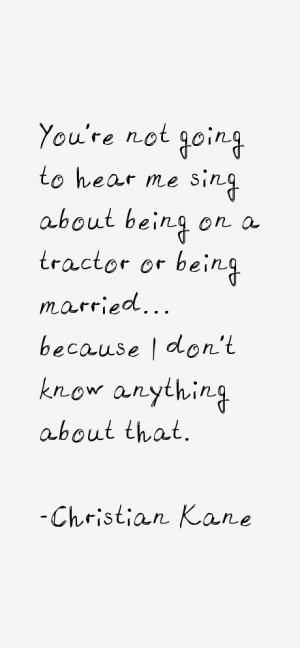 Christian Kane Quotes amp Sayings