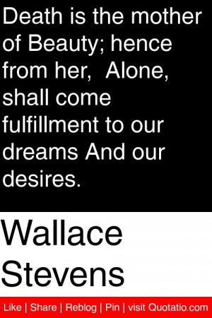 ... come fulfillment to our dreams and our desires # quotations # quotes