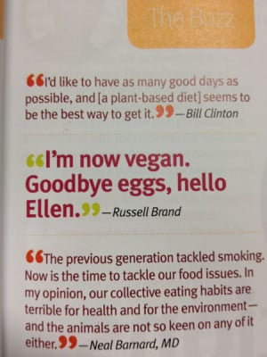 ... get a subscription to VegNews! Lots of great, inspiring quotes in it