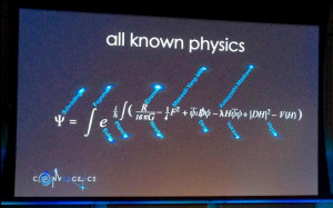 Neil Turok s slide showing all known physics Photo by Robert McNees
