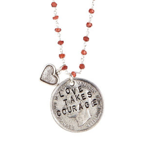 Love takes courage. #quote #necklace