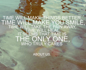 time will make things better time will make you smile jpg