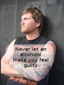 Problem Drinker Manipulating Through Guilt