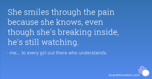 Quotes About Smiling Through It All She smiles through the pain