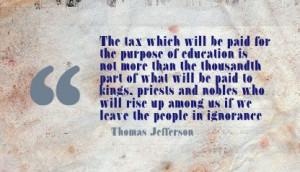 ... tax which will be paid for the purpose of education ~ Education Quote