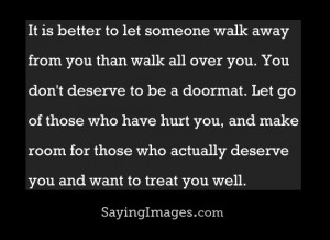 Let Go Of Those Who Have Hurt You: Quote About Let Go Of Those Who ...