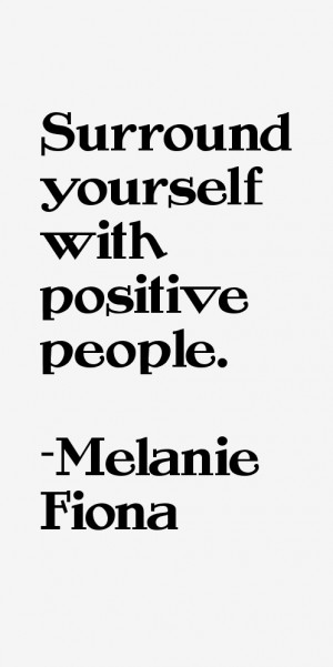 Melanie Fiona Quotes & Sayings