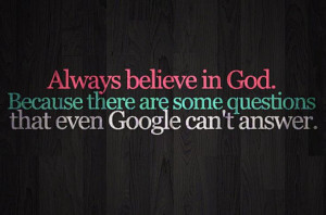 quotes about praying to GOD | Faith Quotes believe questions Google ...