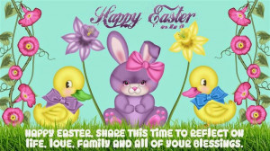 Happy Easter, Share This Time To Reflect On Life, Love Family And All ...
