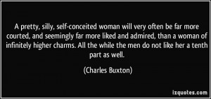 pretty, silly, self-conceited woman will very often be far more ...