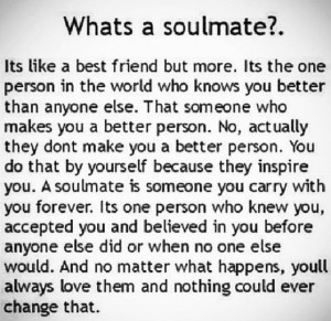 Soulmate quotes love love this quote. .Exactly how I feel .your other ...