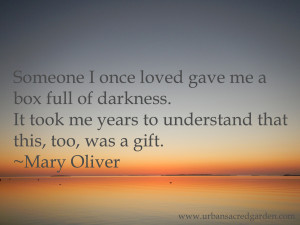 Darkness Quotes Mary oliver quote box of