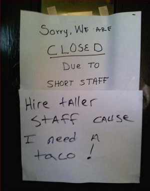 The shop is closed due to short staff