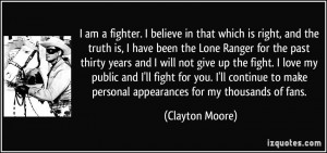 quote-i-am-a-fighter-i-believe-in-that-which-is-right-and-the-truth-is ...