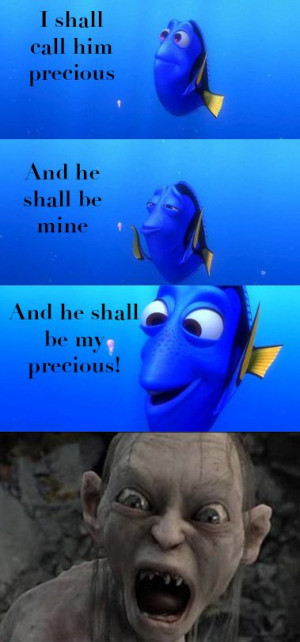 That one time I mixed up a LOTR Quote with one from Finding Nemo!