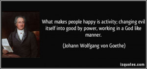 Evil People Quotes What makes people happy is